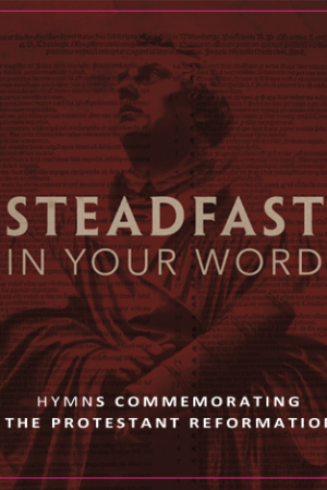 Steadfast in Your Word