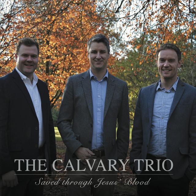 Calvary Trio Saved Through Jesus Blood